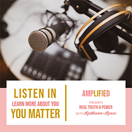 Amplified! | Real Truth International