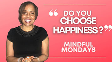 Do You Choose Happiness?